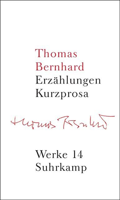 Band 14: Erzählungen. Kurzprosa