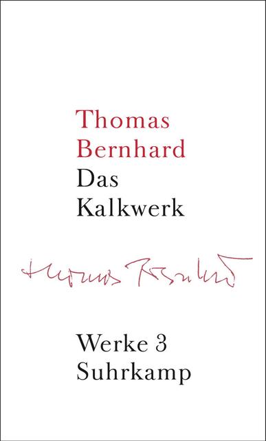Band 3: Das Kalkwerk. Roman